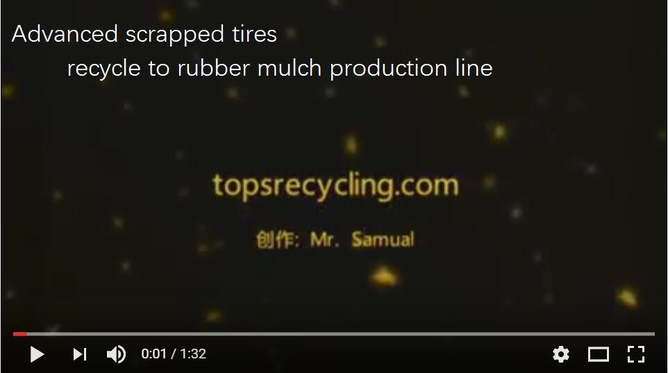 Advanced scrapped tires recycle to rubber mulch production line.jpg
