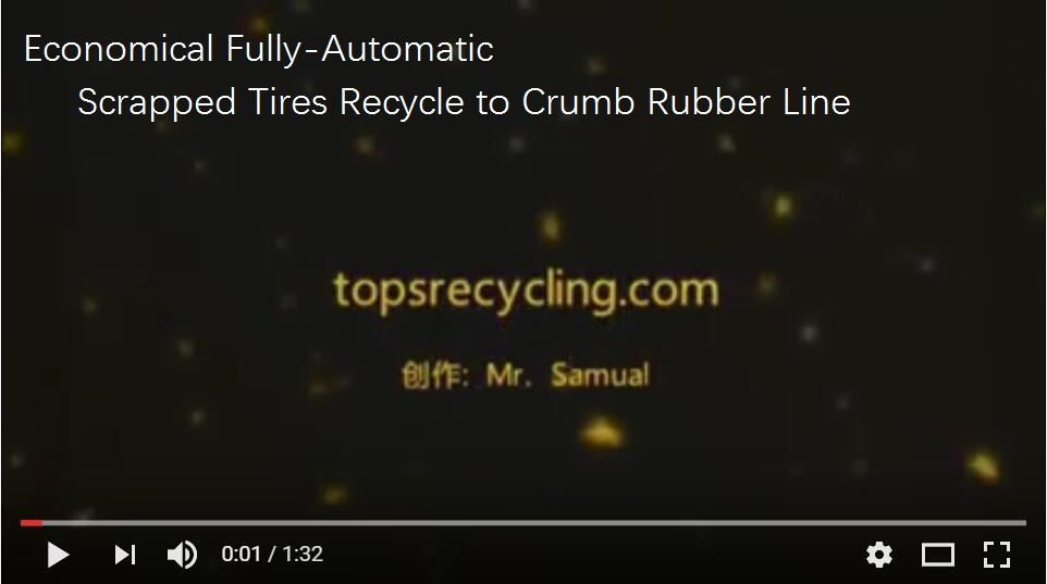 Economical Fully-Automatic Scrapped Tires Recycle to Crumb Rubber Line.jpg